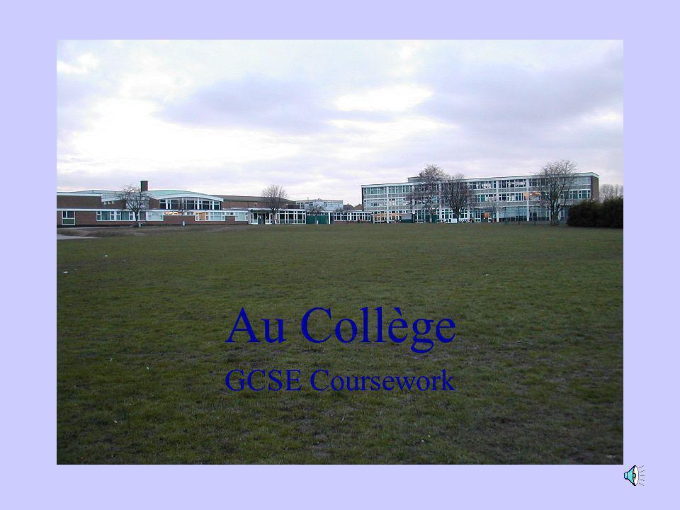 Au Collège GCSE Coursework