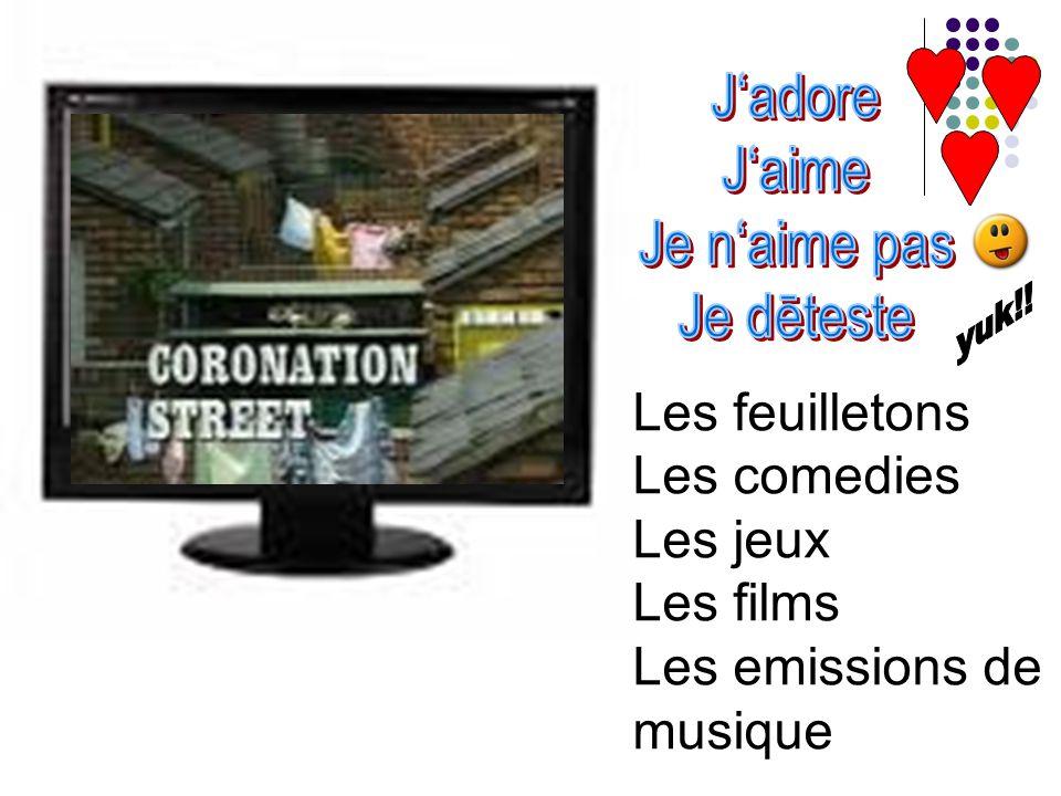 Les feuilletons Les comedies Les jeux Les films Les emissions de musique