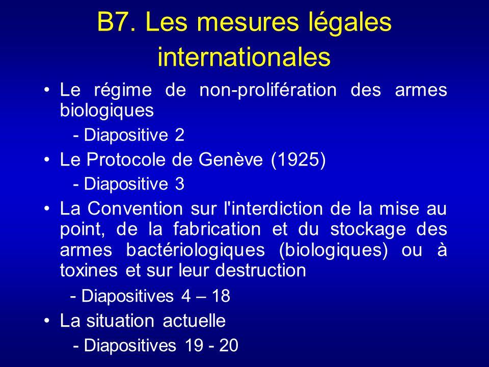 B7. Les mesures légales internationales Le régime de non-prolifération des armes biologiques - Diapositive 2 Le Protocole de Genève (1925) - Diapositi