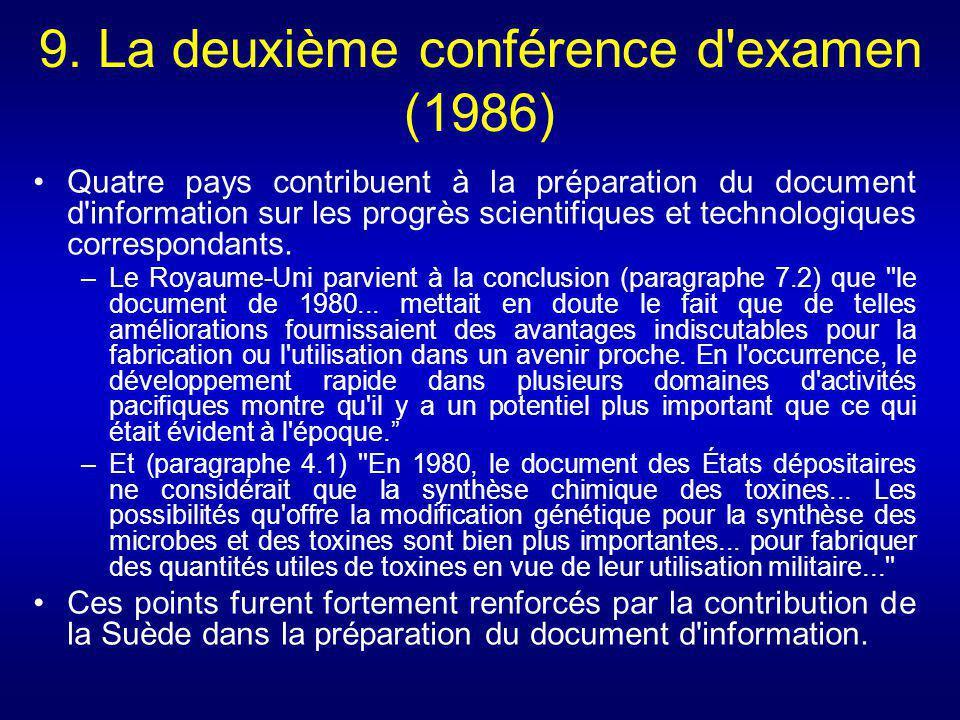 9. La deuxième conférence d'examen (1986) Quatre pays contribuent à la préparation du document d'information sur les progrès scientifiques et technolo