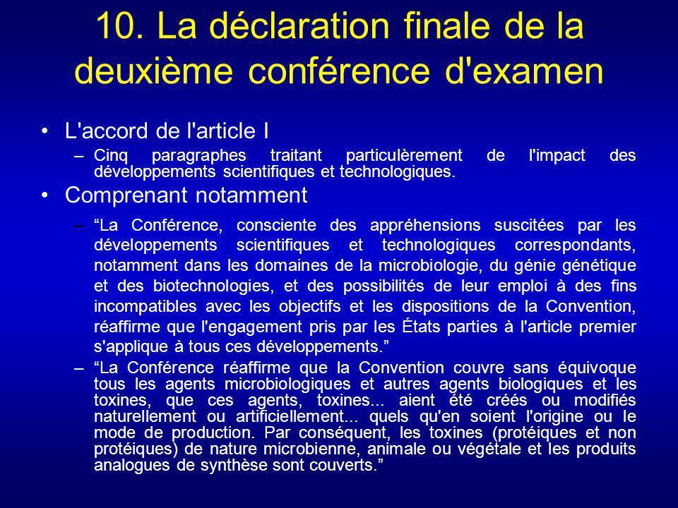 10. La déclaration finale de la deuxième conférence d'examen L'accord de l'article I –Cinq paragraphes traitant particulèrement de l'impact des dévelo