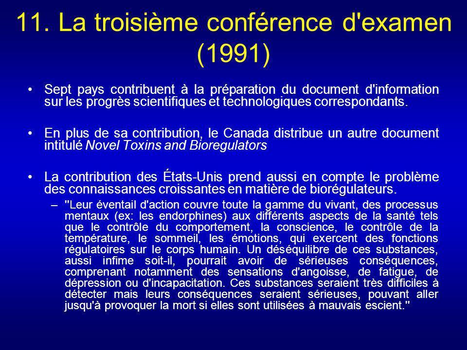 11. La troisième conférence d'examen (1991) Sept pays contribuent à la préparation du document d'information sur les progrès scientifiques et technolo
