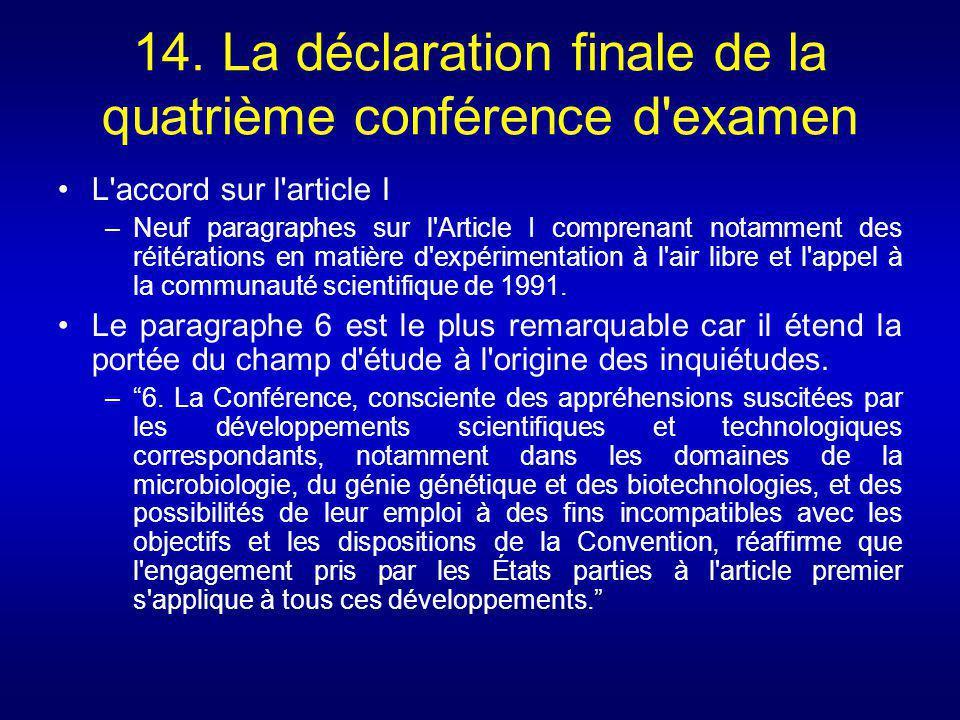 14. La déclaration finale de la quatrième conférence d'examen L'accord sur l'article I –Neuf paragraphes sur l'Article I comprenant notamment des réit