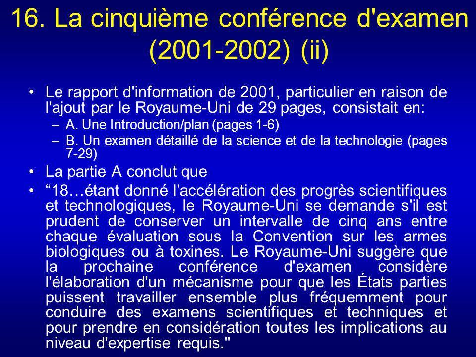 16. La cinquième conférence d'examen (2001-2002) (ii) Le rapport d'information de 2001, particulier en raison de l'ajout par le Royaume-Uni de 29 page