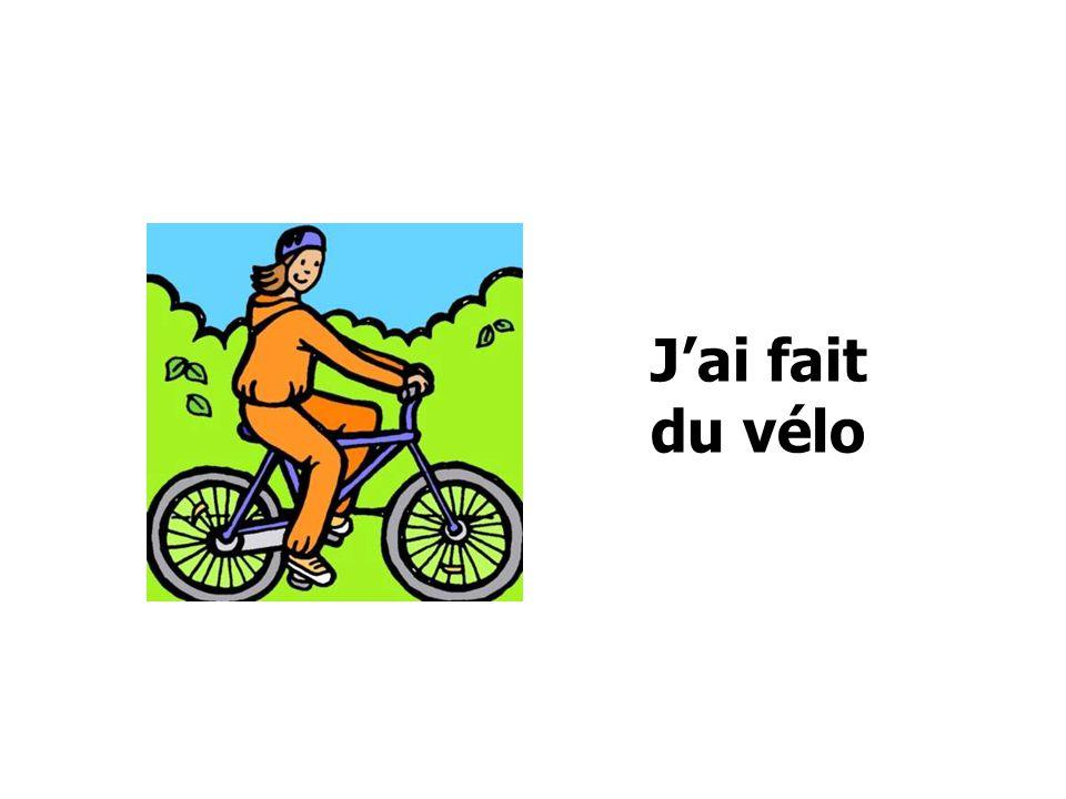 Jai fait du vélo