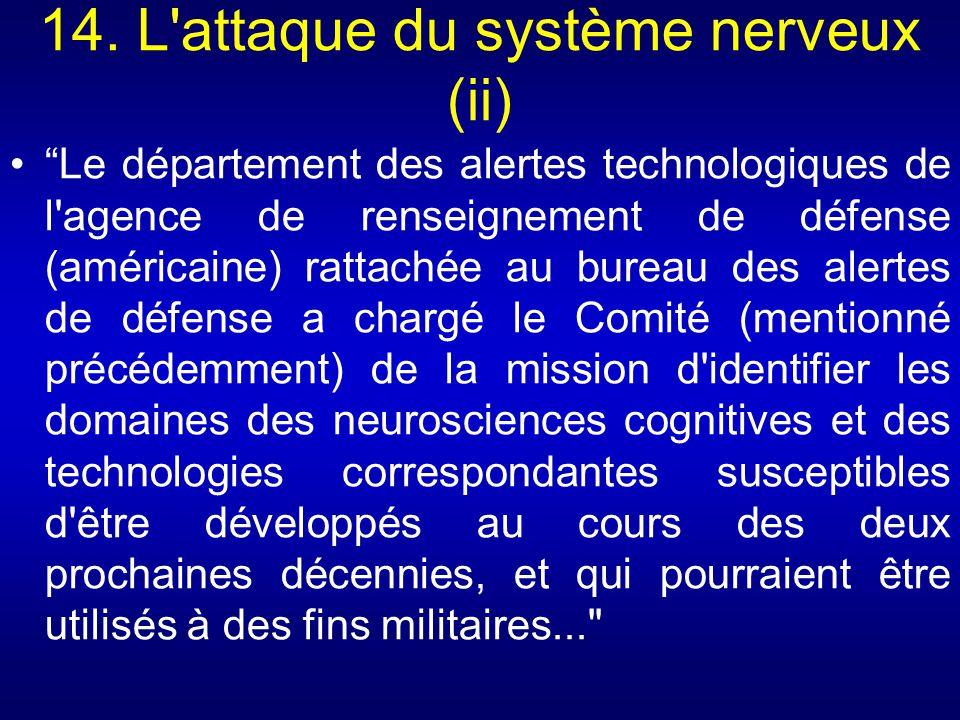14. L'attaque du système nerveux (ii) Le département des alertes technologiques de l'agence de renseignement de défense (américaine) rattachée au bure