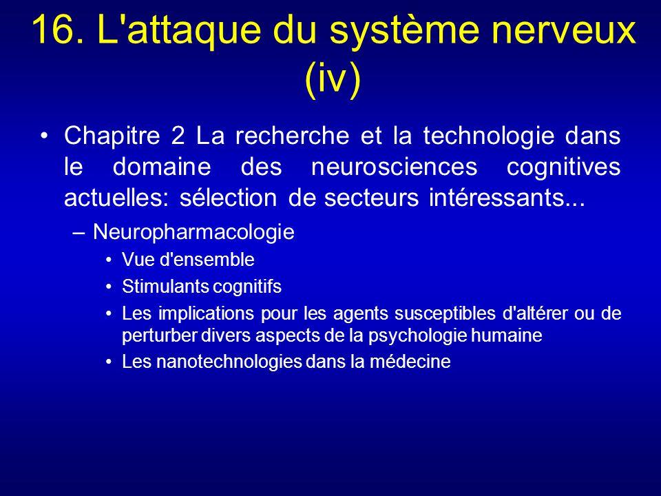 16. L'attaque du système nerveux (iv) Chapitre 2 La recherche et la technologie dans le domaine des neurosciences cognitives actuelles: sélection de s