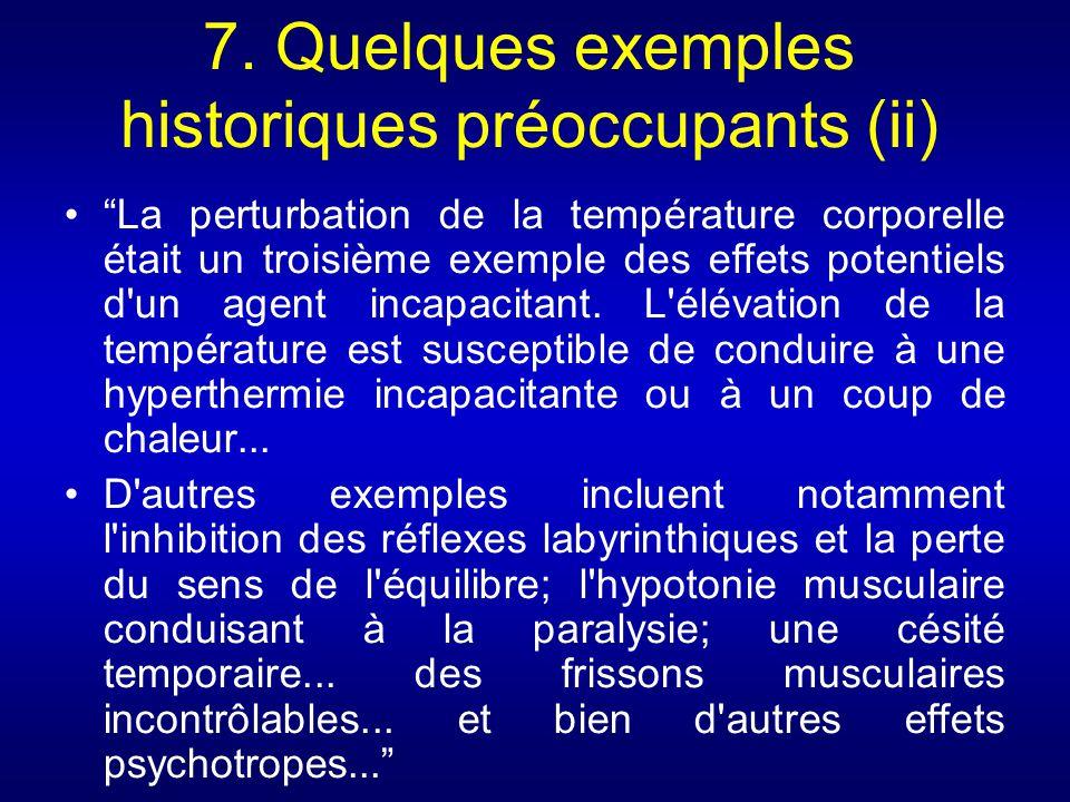 7. Quelques exemples historiques préoccupants (ii) La perturbation de la température corporelle était un troisième exemple des effets potentiels d'un