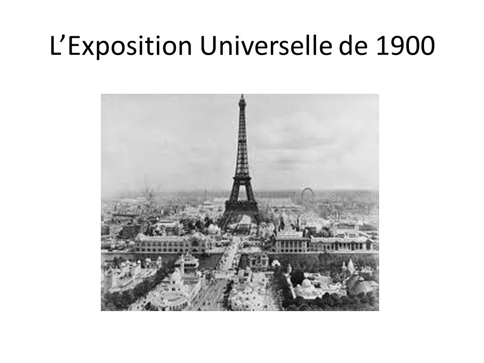 LExposition Universelle de 1900