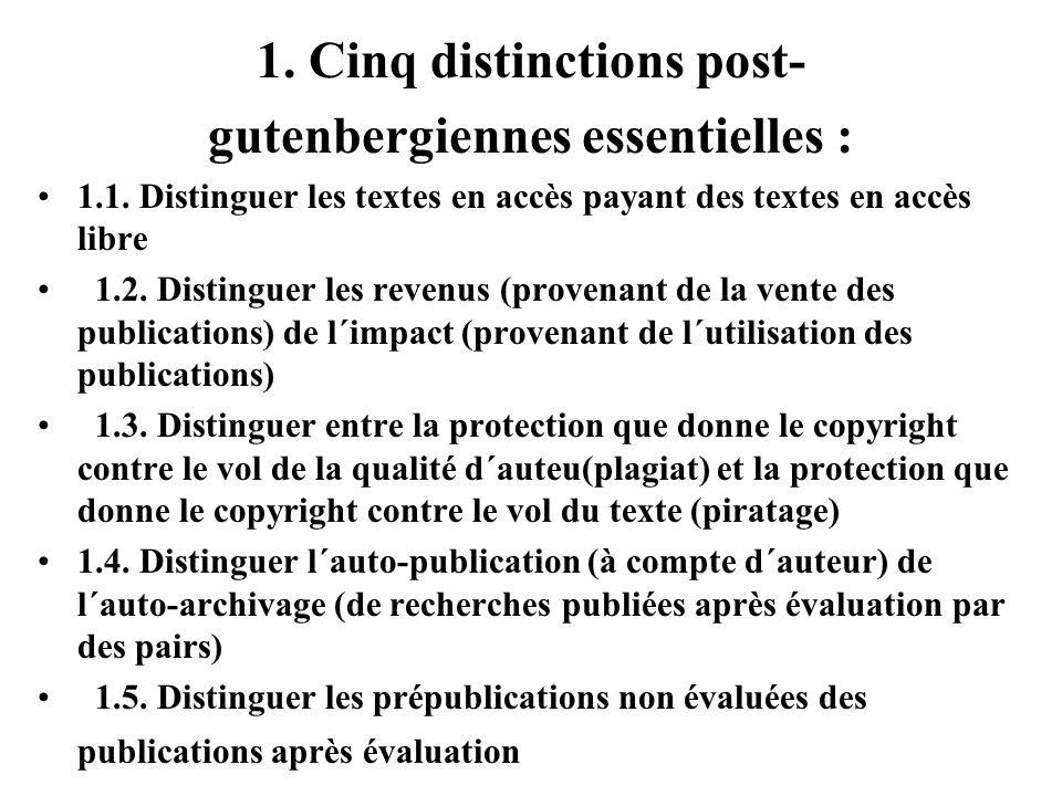 1. Cinq distinctions post- gutenbergiennes essentielles : 1.1.
