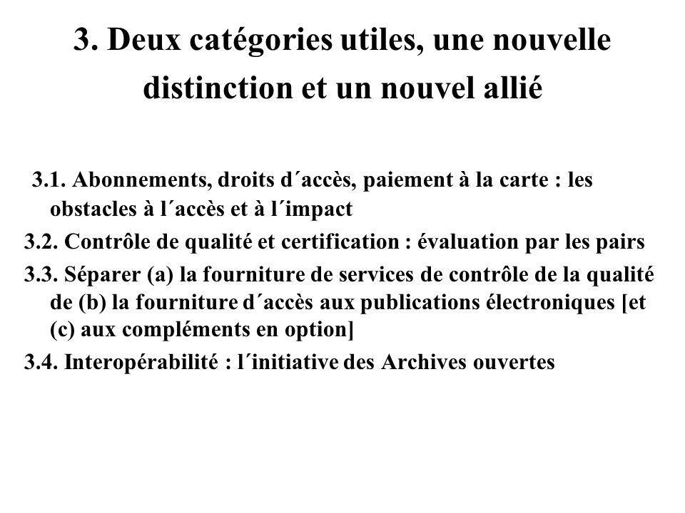 3. Deux catégories utiles, une nouvelle distinction et un nouvel allié 3.1.