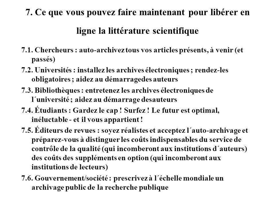 7. Ce que vous pouvez faire maintenant pour libérer en ligne la littérature scientifique 7.1.