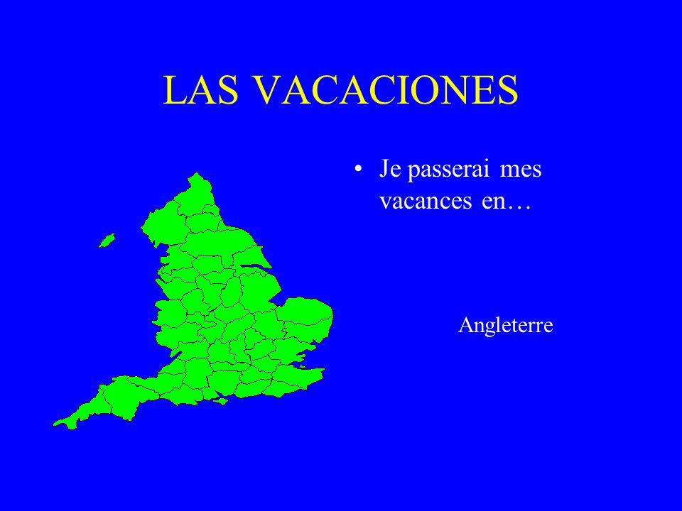 LAS VACACIONES Je passerai mes vacances en… ITALIE