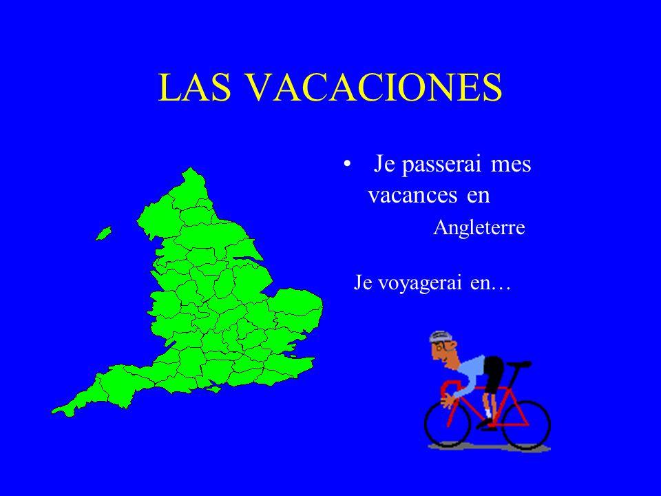 LAS VACACIONES Je passerai mes vacances en ITALIE Je voyagerai en…