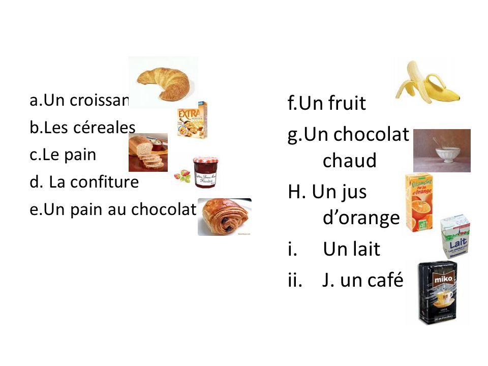 a.Un croissant b.Les céreales c.Le pain d.