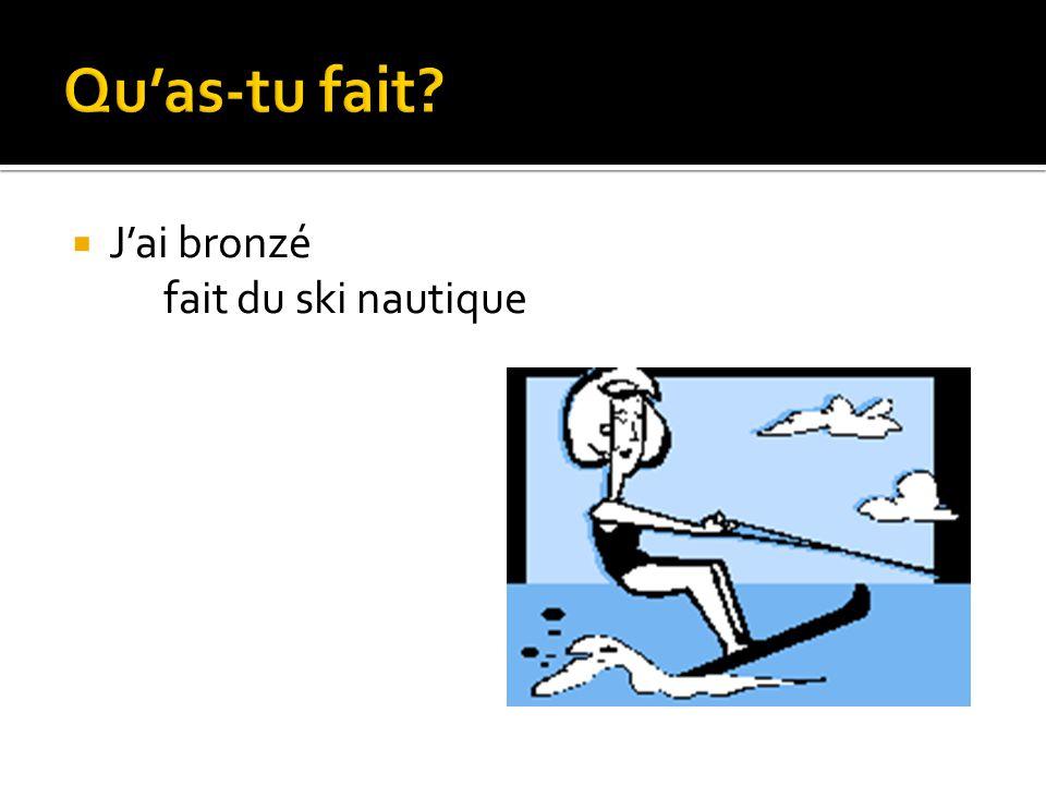 Jai bronzé fait du ski nautique