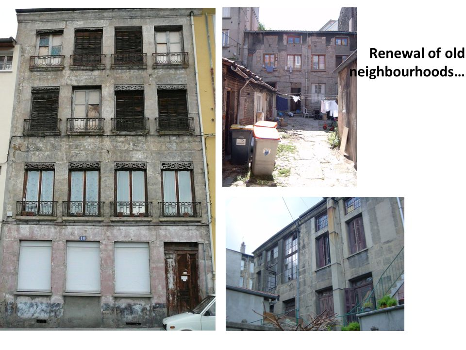 Renewal of old neighbourhoods…