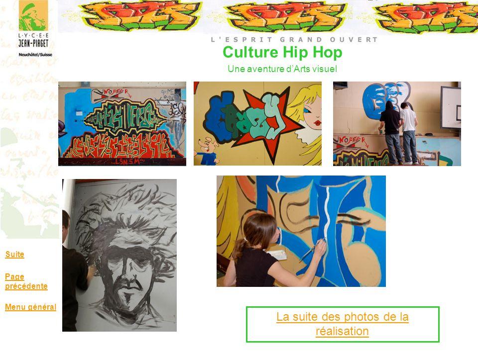 Culture Hip Hop Une aventure dArts visuel Suite Page précédente Menu général La suite des photos de la réalisation