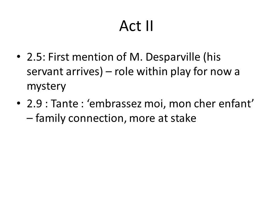 Act III 3.1: Non.Et nos chevaux. fils : Ah . je ne sais pas mentir.