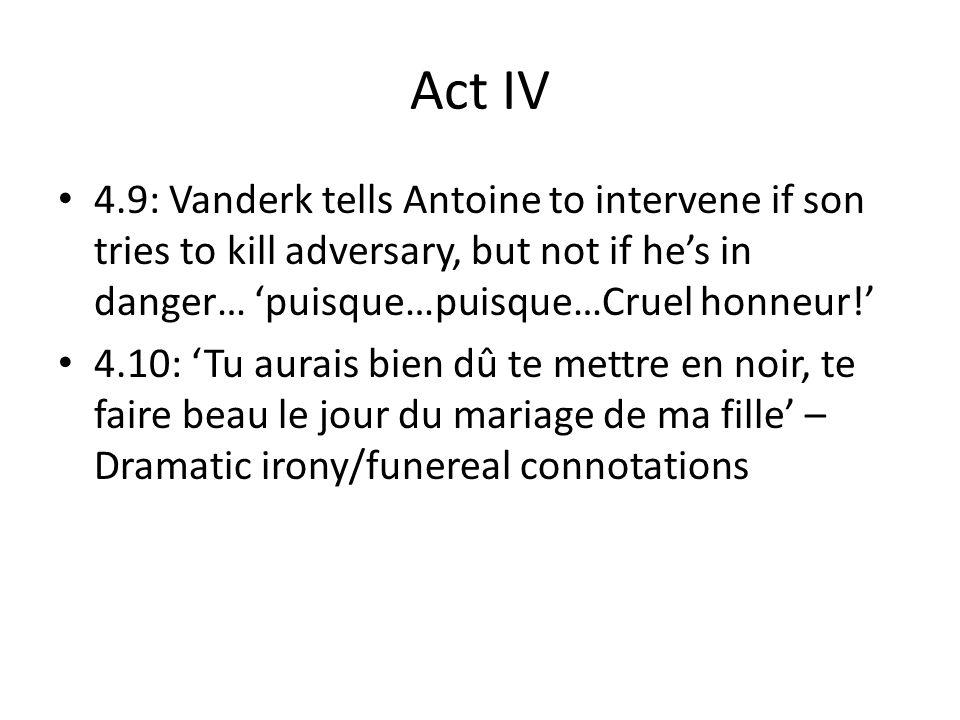 Act V 5.2 Desparville looking for le Négociant 5.4: Desparville mentions his son fighting: à linstant que je vous parle, nest-il pas occupé à se battre ?/A se battre !/Oui, Monsieur, à se battre.