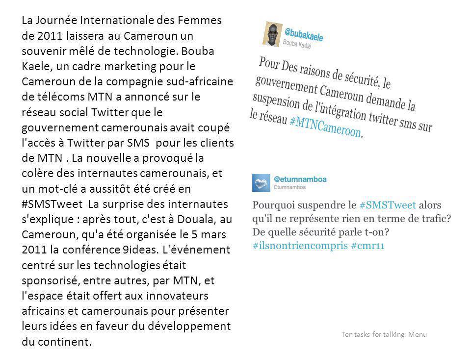 Ten tasks for talking: Menu La Journée Internationale des Femmes de 2011 laissera au Cameroun un souvenir mêlé de technologie.