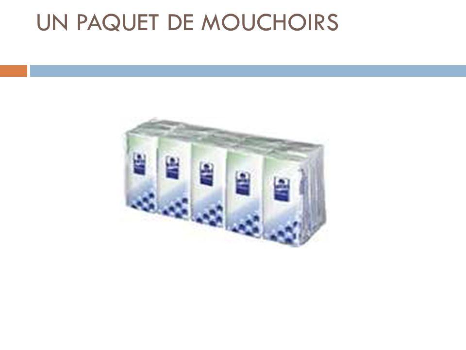 UN PAQUET DE MOUCHOIRS