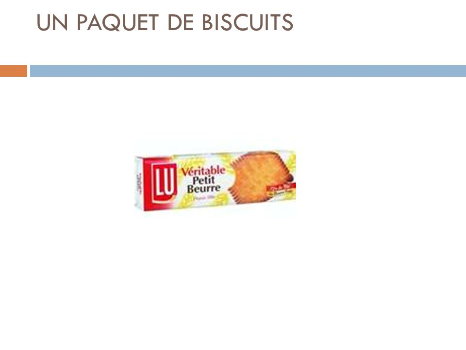UN PAQUET DE BISCUITS