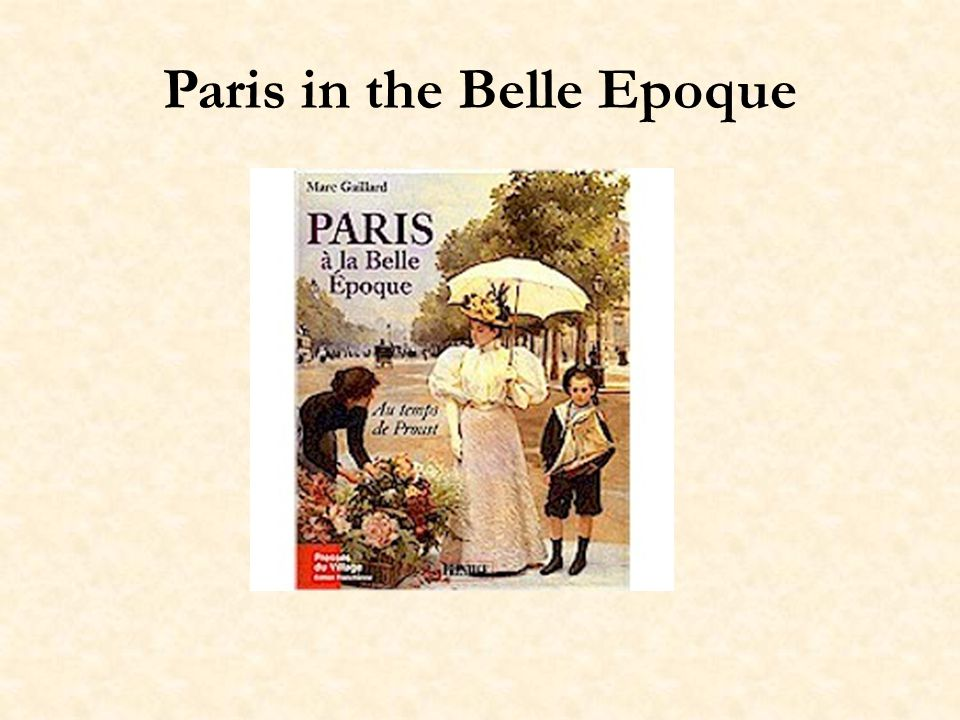 Paris in the Belle Epoque