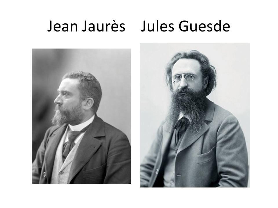 Jean Jaurès Jules Guesde
