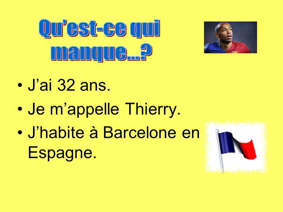 Jai 32 ans. Je mappelle Thierry. Jhabite à Barcelone en Espagne.