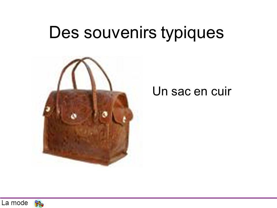 Un sac en cuir Des souvenirs typiques La mode
