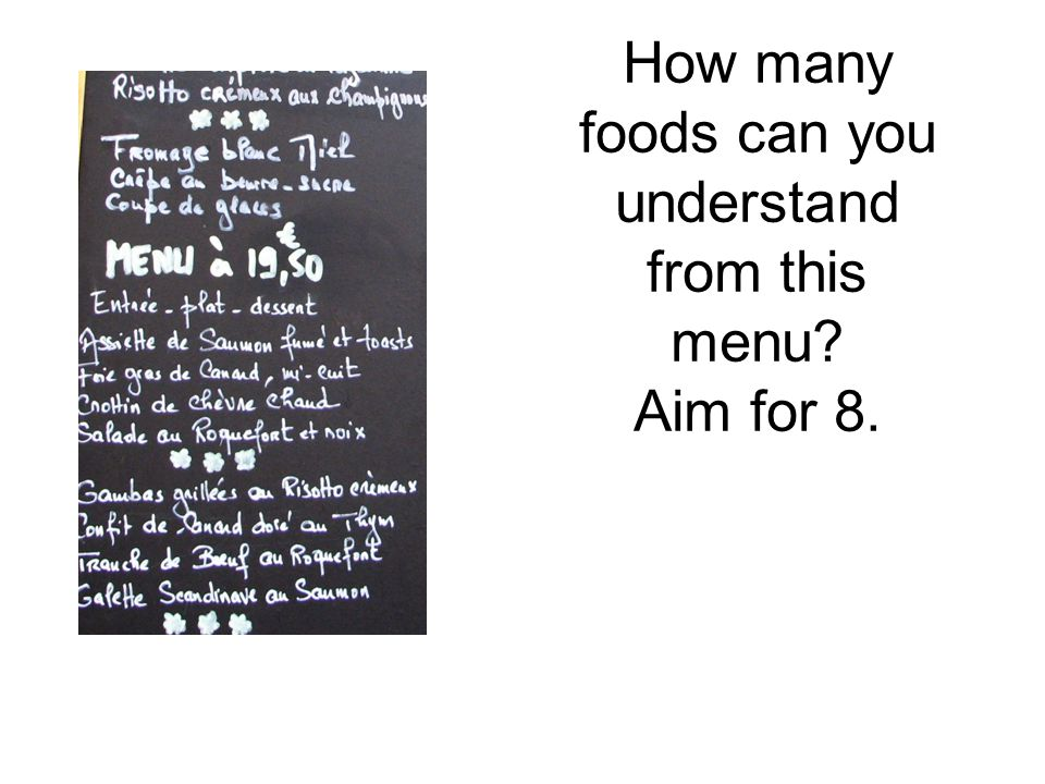 How many foods can you understand from this menu? Aim for 8.