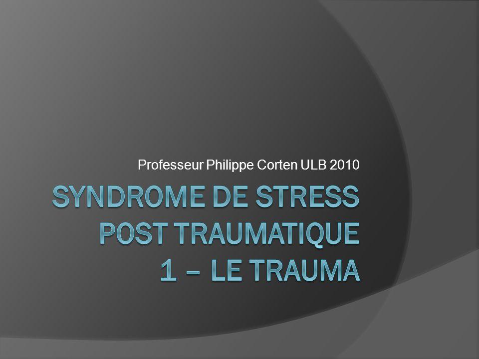 Pour quil y ait stress post traumatique, il faut quil y ait un trauma pouvant mettre en péril lintégrité vitale ou morale dun individu