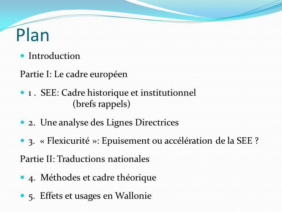 Plan Introduction Partie I: Le cadre européen 1.
