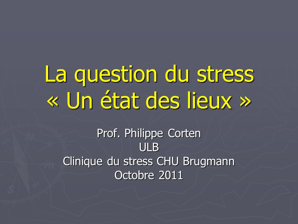 www.cliniquedustress.be12 La question du stress Quest ce que le stress.