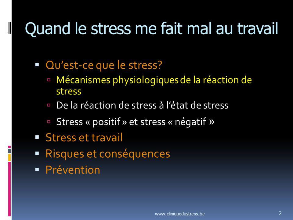 Quand le stress me fait mal au travail Quest-ce que le stress.
