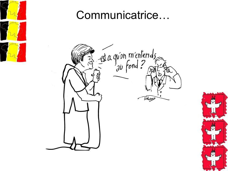 Communicatrice…