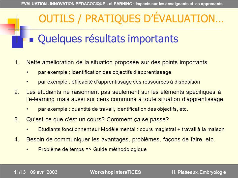 H. Platteaux, Embryologie11/13 ÉVALUATION - INNOVATION PÉDAGOGIQUE - eLEARNING : impacts sur les enseignants et les apprenants Workshop IntersTICES 09