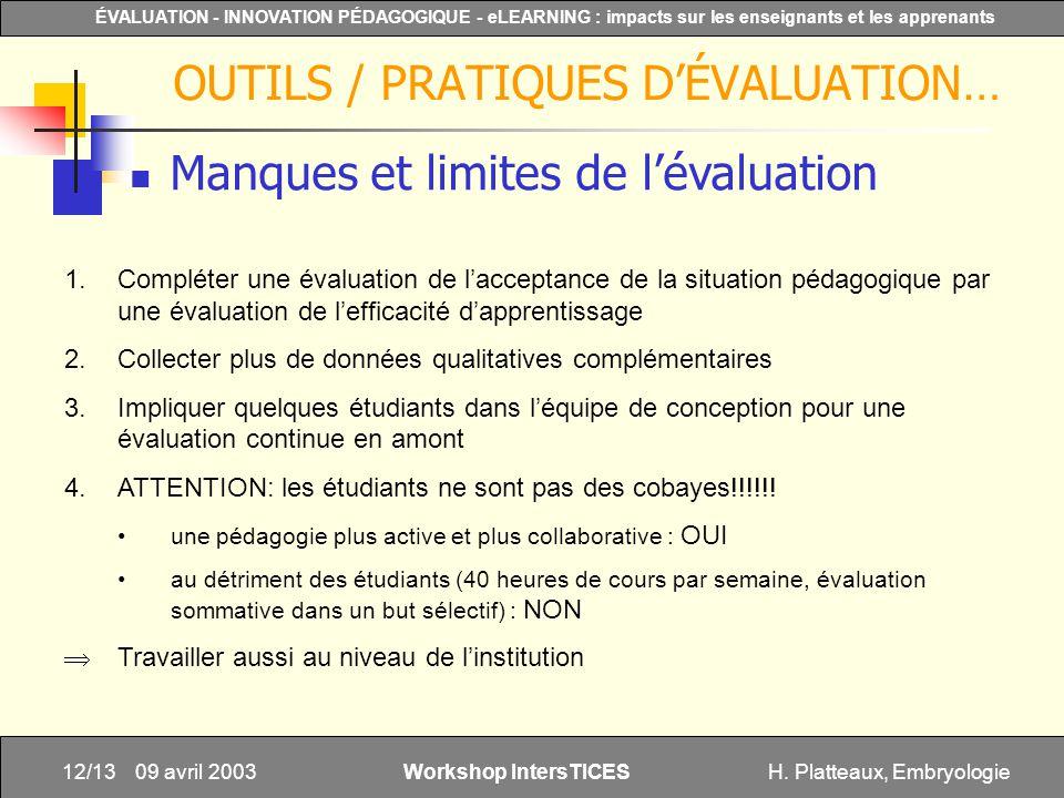 H. Platteaux, Embryologie12/13 ÉVALUATION - INNOVATION PÉDAGOGIQUE - eLEARNING : impacts sur les enseignants et les apprenants Workshop IntersTICES 09