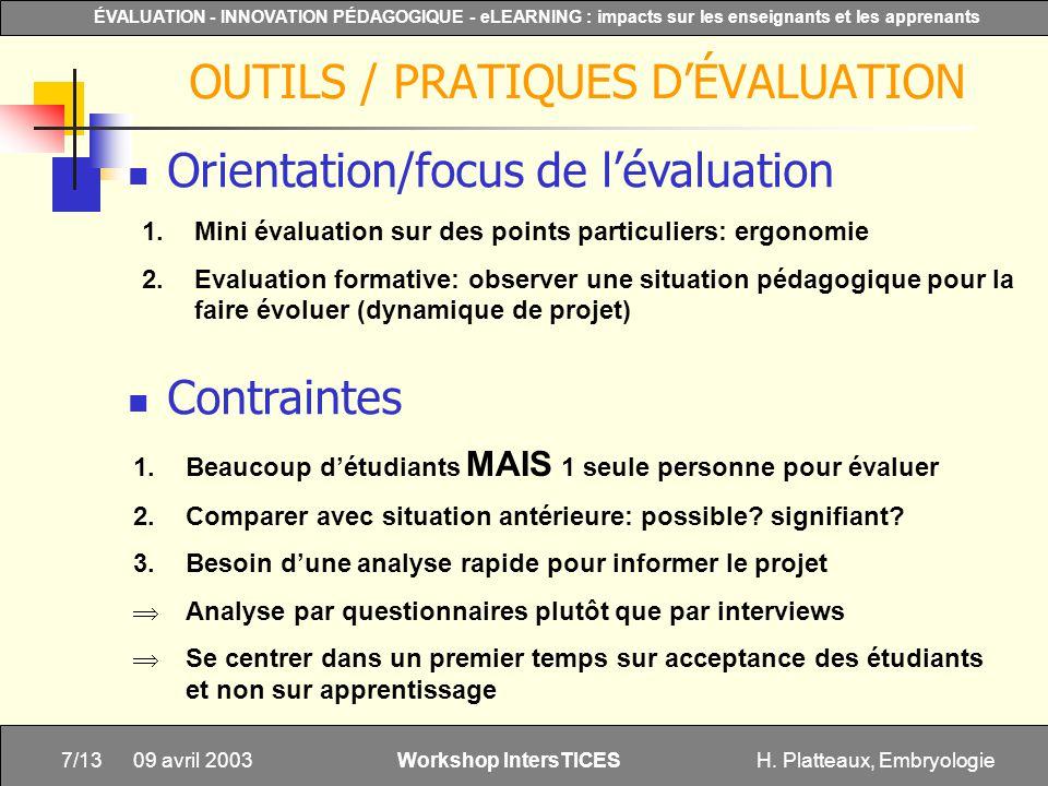 H. Platteaux, Embryologie7/13 ÉVALUATION - INNOVATION PÉDAGOGIQUE - eLEARNING : impacts sur les enseignants et les apprenants Workshop IntersTICES 09