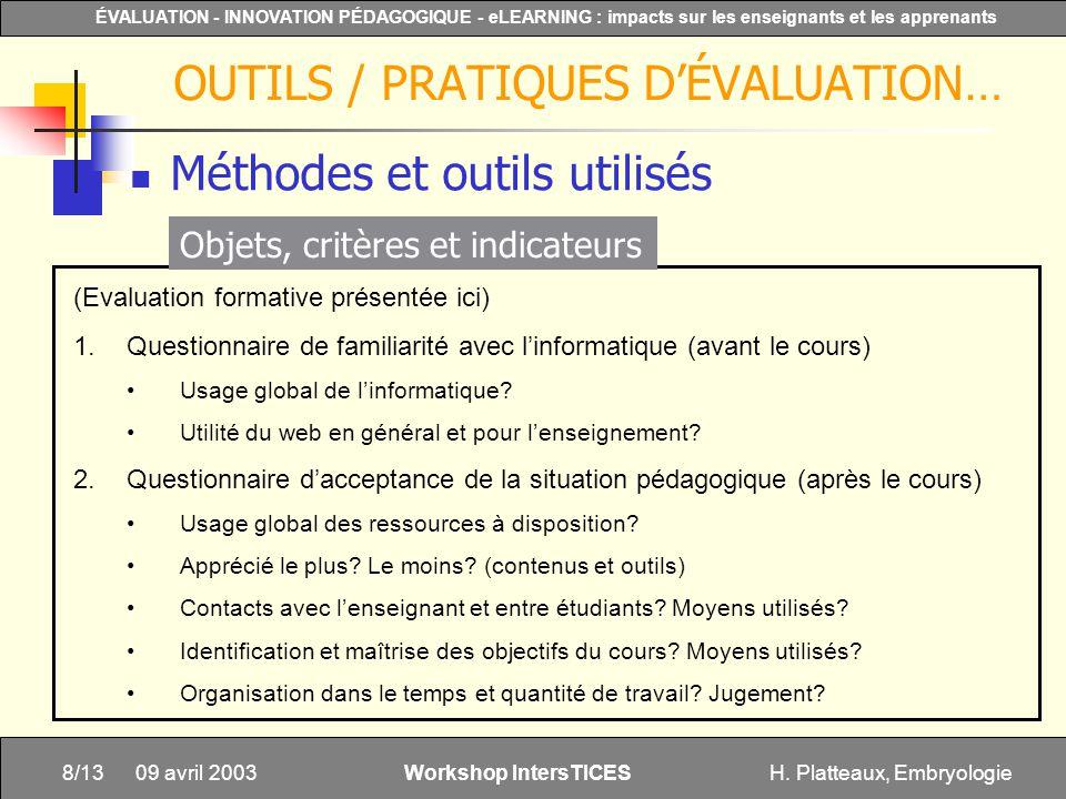 H. Platteaux, Embryologie8/13 ÉVALUATION - INNOVATION PÉDAGOGIQUE - eLEARNING : impacts sur les enseignants et les apprenants Workshop IntersTICES 09