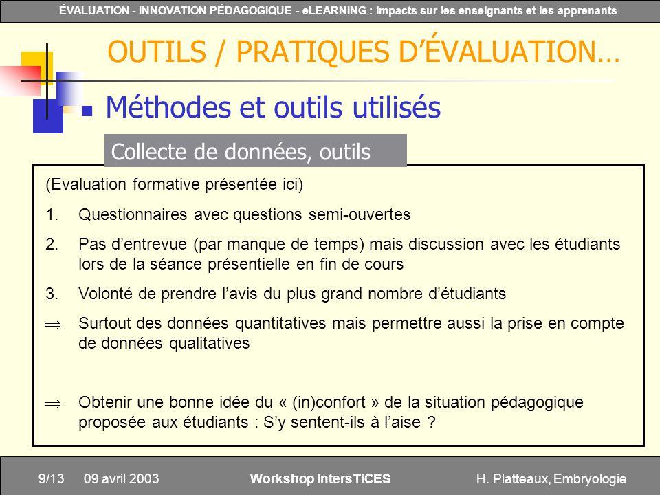 H. Platteaux, Embryologie9/13 ÉVALUATION - INNOVATION PÉDAGOGIQUE - eLEARNING : impacts sur les enseignants et les apprenants Workshop IntersTICES 09
