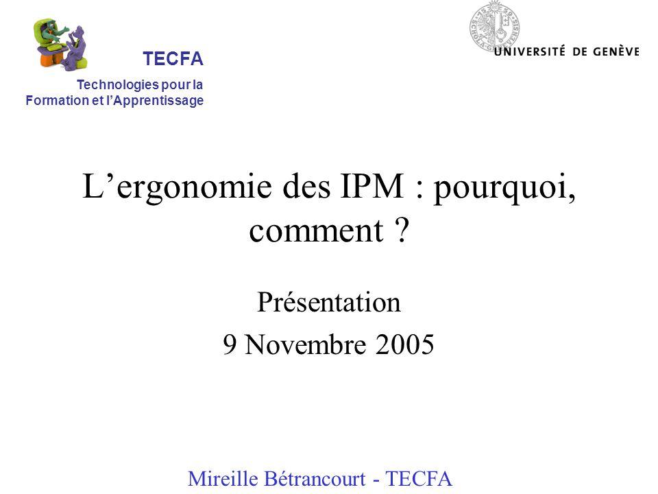 Lergonomie des IPM : pourquoi, comment .