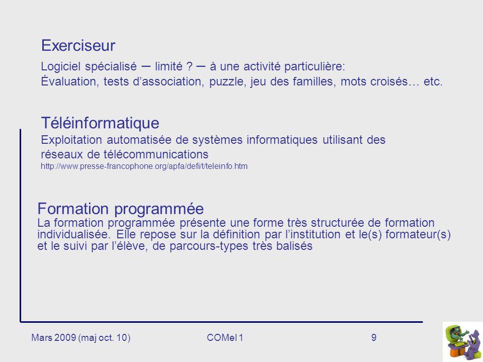 9 Exerciseur Logiciel spécialisé – limité .