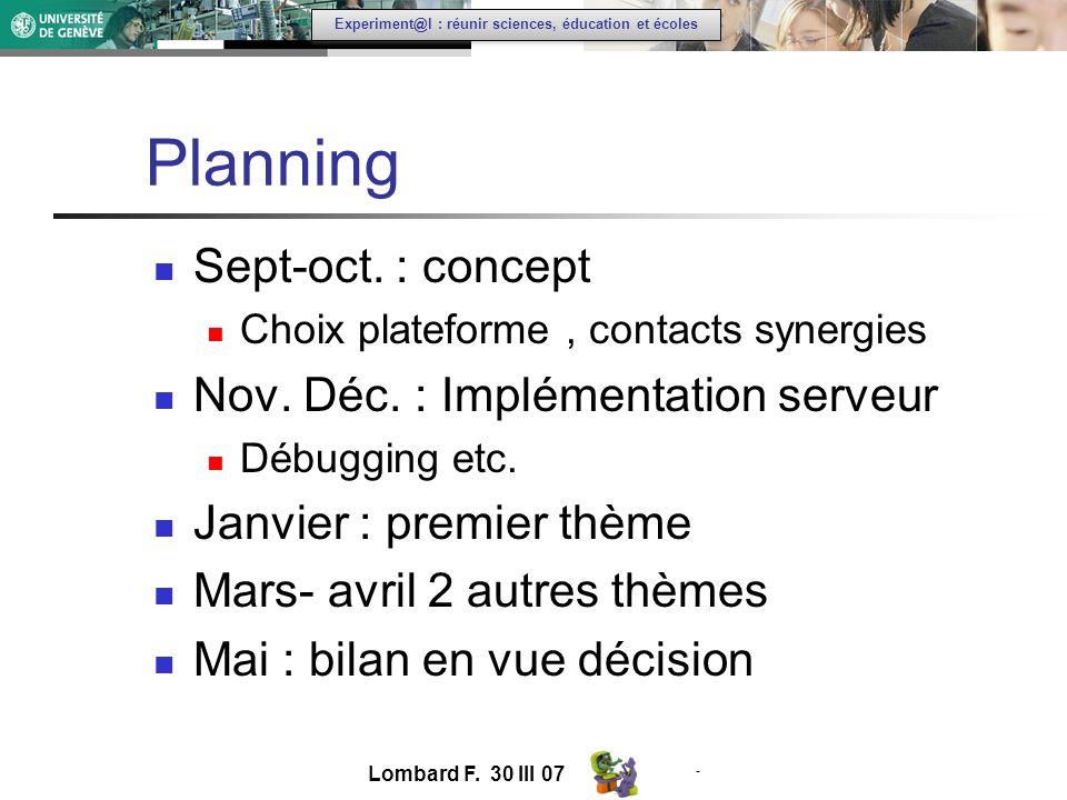 - Experiment@l : réunir sciences, éducation et écoles Planning Sept-oct.