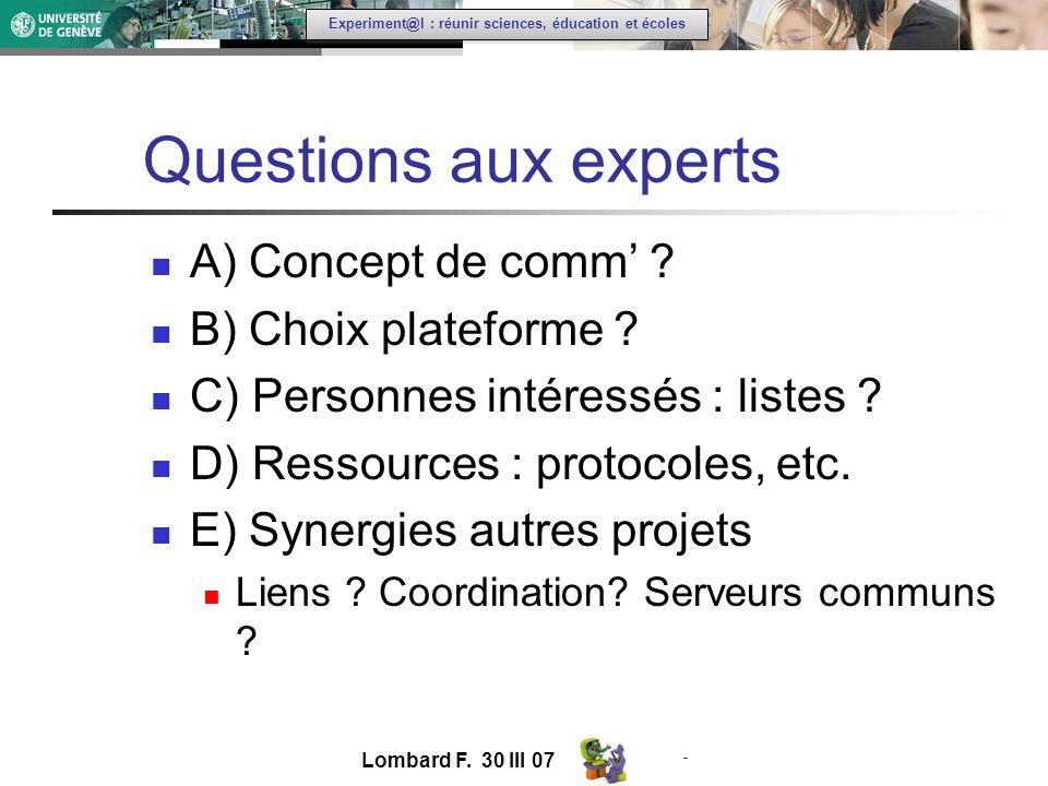 - Experiment@l : réunir sciences, éducation et écoles Questions aux experts A) Concept de comm .