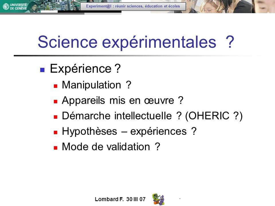 - Experiment@l : réunir sciences, éducation et écoles Science expérimentales .