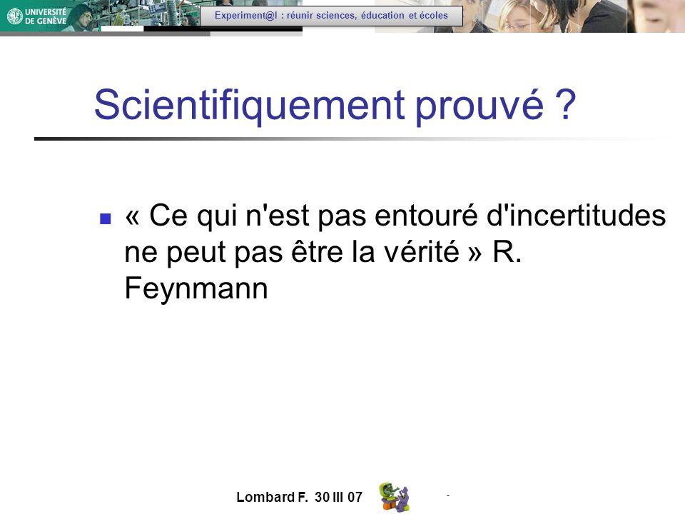 - Experiment@l : réunir sciences, éducation et écoles Scientifiquement prouvé .