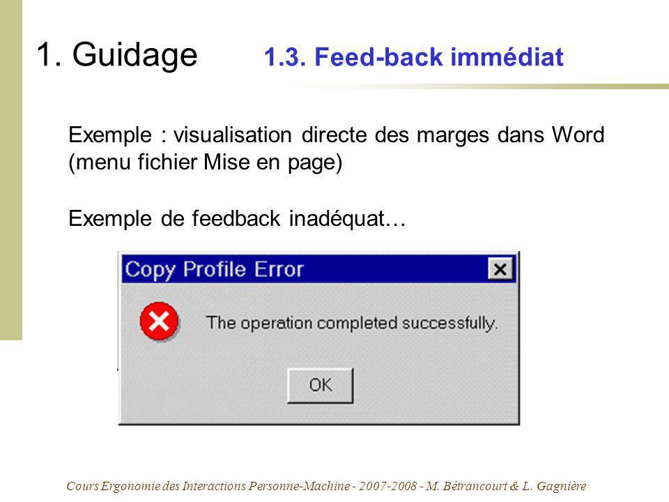 Cours Ergonomie des Interactions Personne-Machine - 2007-2008 - M. Bétrancourt & L. Gagnière 1. Guidage 1.3. Feed-back immédiat Exemple : visualisatio