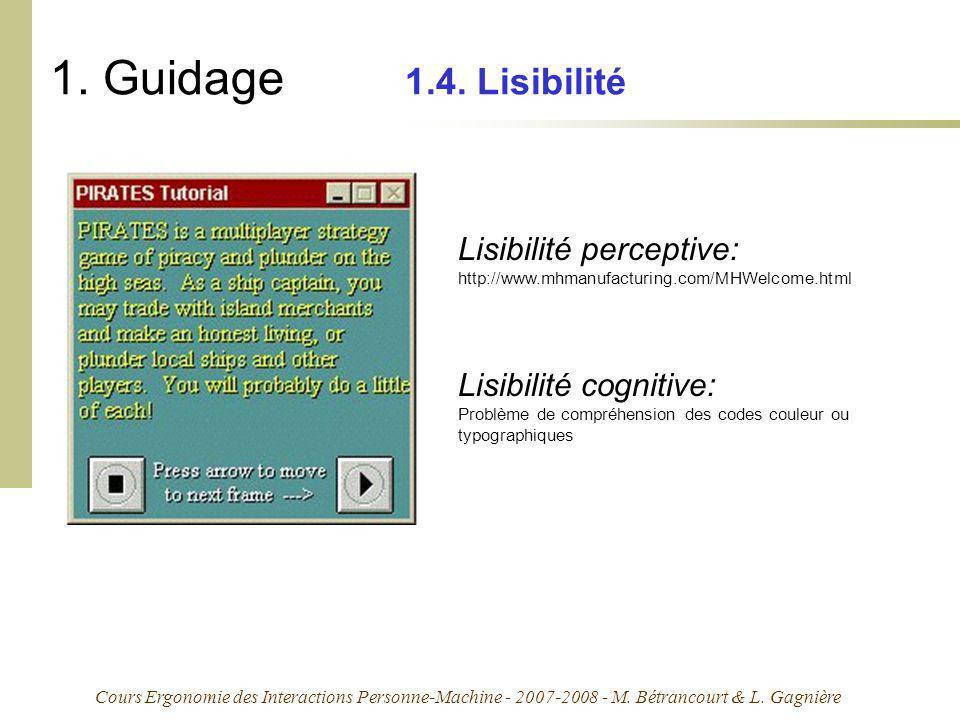 Cours Ergonomie des Interactions Personne-Machine - 2007-2008 - M. Bétrancourt & L. Gagnière 1. Guidage 1.4. Lisibilité Lisibilité perceptive: http://